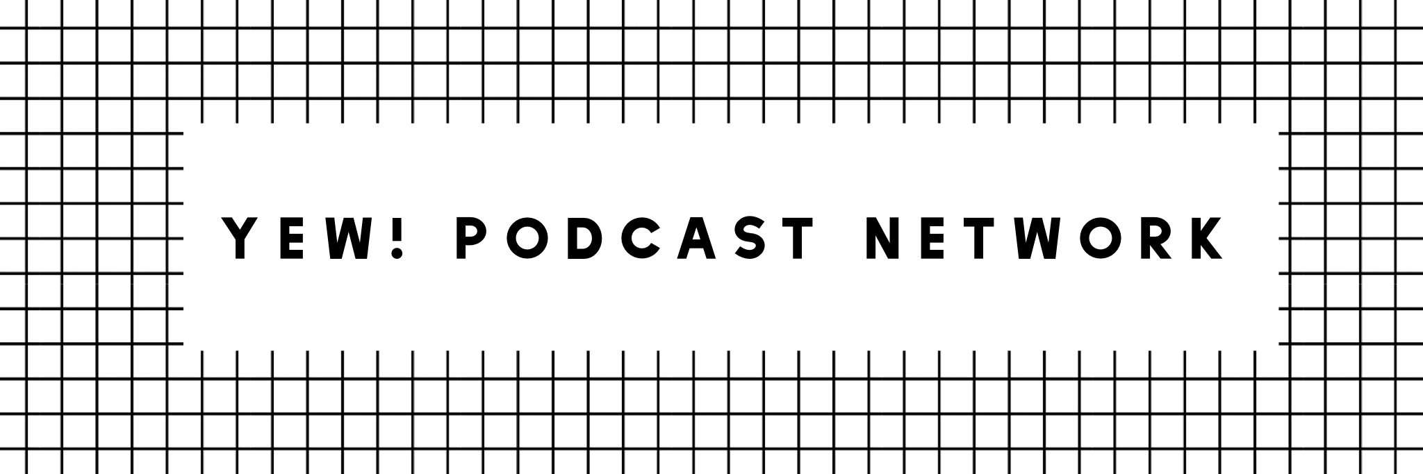 Yew Podcast network