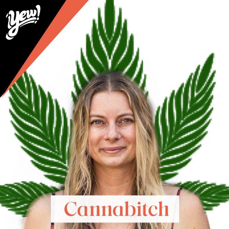 Cannabitch